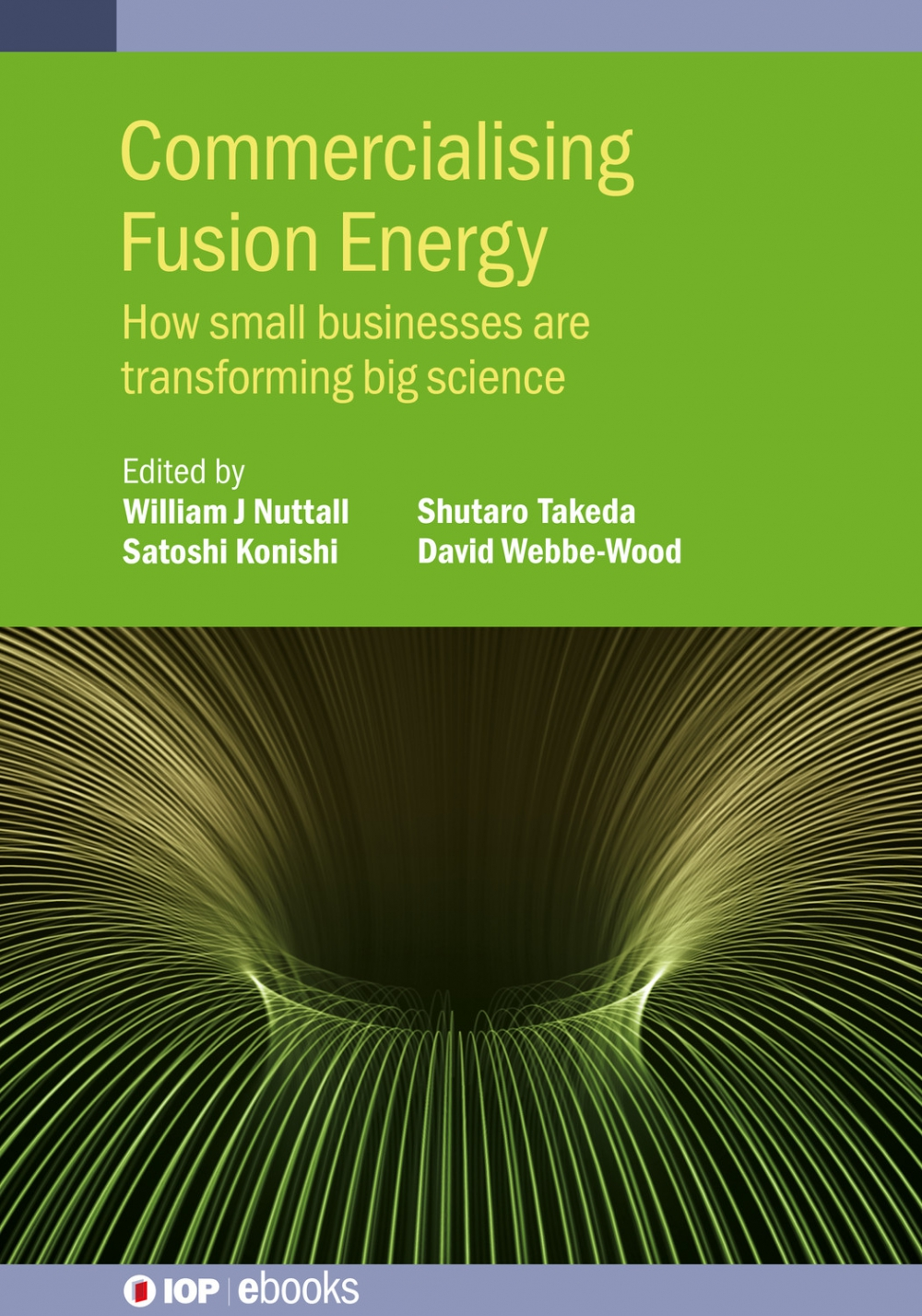 (Book) Commercialising Fusion Energy – How small businesses are transforming big science